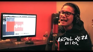 Aepul Roza - All I Ask (Cover).