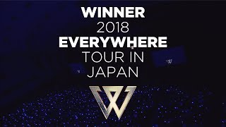 WINNER 2018 EVERYWHERE TOUR IN JAPAN (Trailer_DVD & Blu-ray 2.6 on sale)