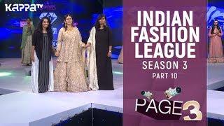 Indian Fashion League Season 3 (Part 10) | Silky boutique | Page 3 | Kappa TV