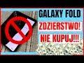 Samsung Galaxy Fold to zdzierstwo! Nie kupuj! Opinia pl Techno Wtopa #1