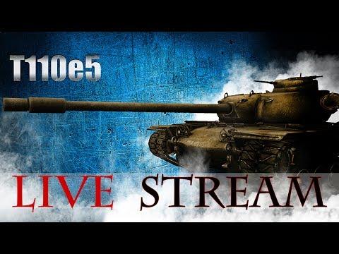 T110E5 3 gun marks || [4,2K+ WN8] [37 MOE] [11,4K+ Personal Rating] || WoT Live Stream