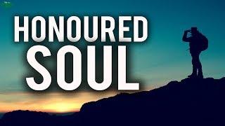 The Honoured Soul
