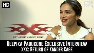 Deepika Padukone Exclusive Interview - xXx: Return of Xander Cage