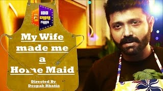 My Wife Made Me A Home Maid