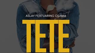 Aslay - Tete (Official Audio) SMS :7660814 kwenda 15577 Vodacom Tz