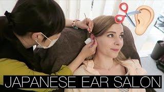 MY FIRST EAR HAIR CUT | Japanese Ear Salon