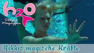 Hat Rikki die besten magischen Kräfte? // H2O - PLÖTZLICH MEERJUNGFRAU // offizieller Fankanal