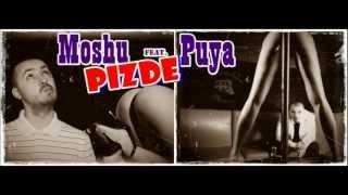Moshu feat. Puya - P!ZD3