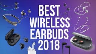 Best Wireless Earbuds 2018   Top 10 Wireless Bluetooth Earbuds