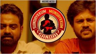 Sundaykkum Mondaykkum Sandai | Thalapathy Tribute | Short Film |Comedy | Madras Meter