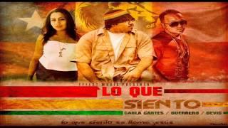 Devic Linaje Escogido Ft Carla Cortes, Guerrero - Lo Que Siento - Reggae Cristiano - 2014