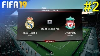 FIFA 19 - Liverpool Career Mode #2: vs. Real Madrid (Asian Elite Cup)
