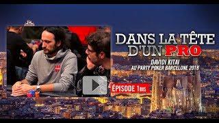 Dans la Tête d'un Pro : Davidi Kitai au partypoker MILLIONS Barcelone 2018 (1bis)