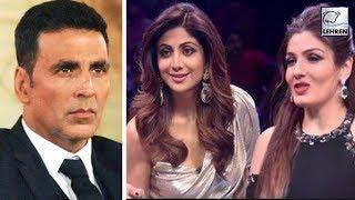 Shilpa Shetty And Raveena Tandon Make Fun Of Ex Akshay Kumar | LehrenTV