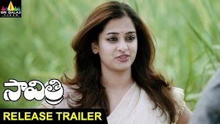 Savitri Movie Release Trailer | Nara Rohit, Nanditha, Pavan Sadineni | Sri Balaji Video
