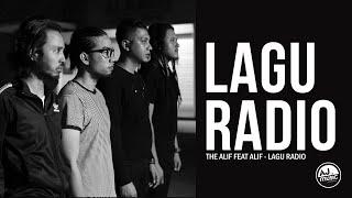 The Alif Feat Alif (Sleeq)- Lagu Radio (Promo Video)