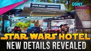 NEW Details Revealed for STAR WARS HOTEL Coming To Walt Disney World - Disney News - 11/29/18