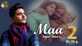 Maa | Kamal Khan | Latest Song 2015 | Deep 9878760456