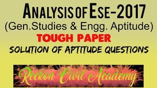 Analysis of ESE-2017(Gen.Studies & Engg. Aptitude Paper) & Solution of Aptitude Question