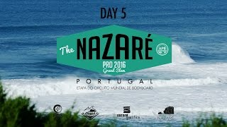 Nazaré Pro 2016 | Highlights - DAY 5