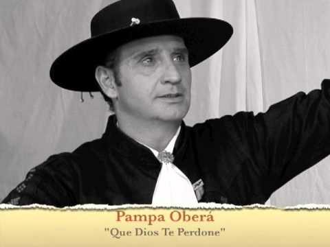 Pampa Oberá Que Dios Te Perdone.