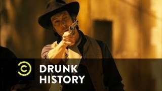 Drunk History - Billy the Kid