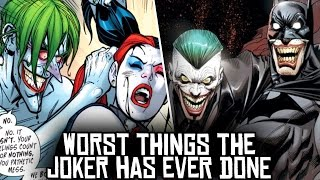 10 Worst Things The Joker Has Ever Done
