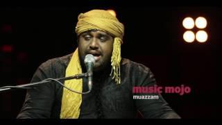 Ghonghat - Muazzam - Music Mojo Season 5 - Promo