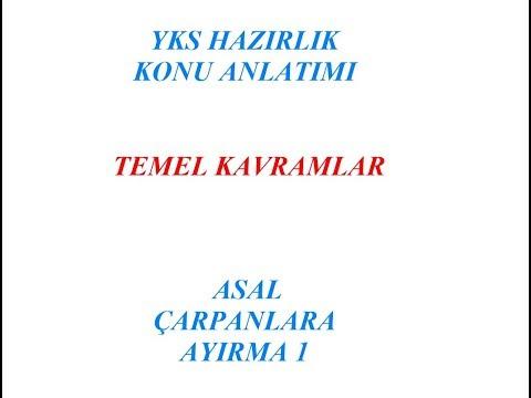 YKS HAZIRLIK ASAL ÇARPANLARA AYIRMA 1 (TEMEL KAVRAMLAR)
