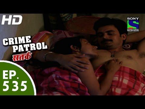 Crime Patrol - क्राइम पेट्रोल सतर्क - Ankahee-Episode 535 - 25th July, 2015