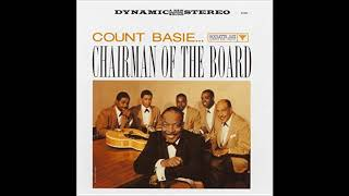 Count Basie & His Orchestra - Chairman Of The Board (1958) (Full Album)