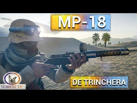 watch Battlefield 1 MP-18 De Trinchera Ideal si no te gusta apuntar