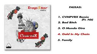DXDV - Gold In My Chain