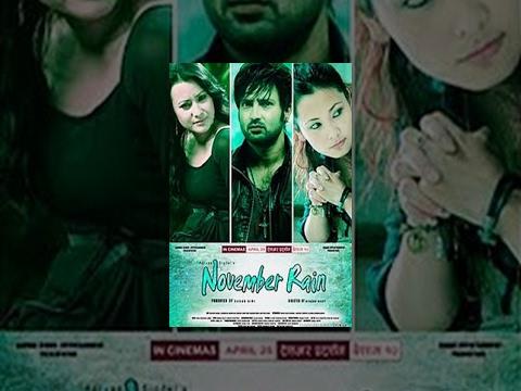 Xxx Mp4 NOVEMBER RAIN Nepali Full Movie HD Aryan Sigdel Namrata Shrestha Chhulthim Gurung 3gp Sex