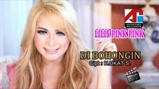 Lilis Pink Pink - Di Bohongin (Official Music Video)