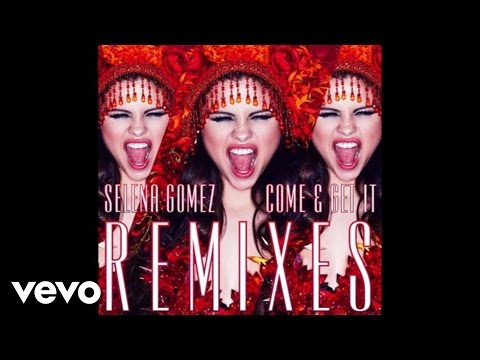 Selena Gomez - Come & Get It (Jump Smokers Extended Remix) [Audio]