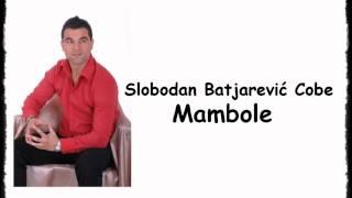Slobodan Batjarevic Cobe - Mambole [CD RIP]