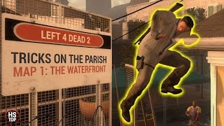 Tricks on THE PARISH #1 ★ Left 4 Dead 2