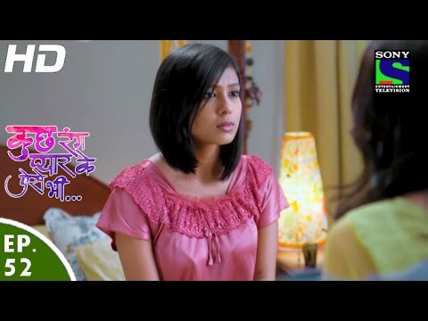Kuch Rang Pyar Ke Aise Bhi - कुछ रंग प्यार के ऐसे भी - Episode 52 - 11th May, 2016