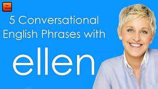 5 Conversational English Phrases with Ellen - The English Fluency Guide - EnglishAnyone com