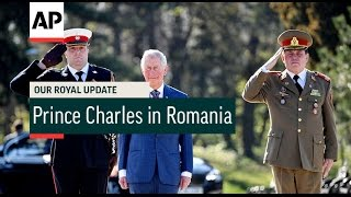Prince Charles in Romania - 2017   Our Royal Update # 19
