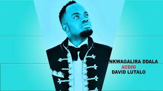Nkwaligalira Ddala mp3 - David Lutalo