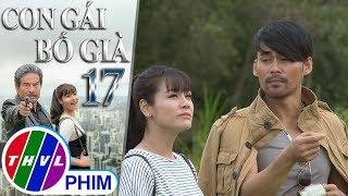 THVL | Con gái bố già - Tập 17[2]: Cao Bằng muốn Kim Cương mãi nhớ đến mình