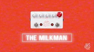JHS Pedals, The Milkman quick listen