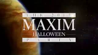Maxim and Karma International Present: Maxim Halloween 2017
