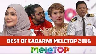 Best Of 'Cabaran MeleTOP' 2016 - MeleTOP Episod 217 [27.12.2016]