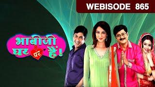 Bhabi Ji Ghar Par Hain - भाबी जी घर पर है - Episode 865 - June 21, 2018 - Webisode