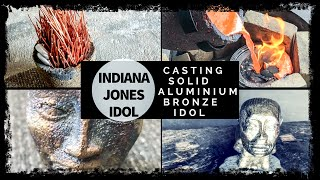 Indiana Jones Idol Casting in Solid Bronze TRASH TO TREASURE - ALUMINIUM BRONZE CASTING