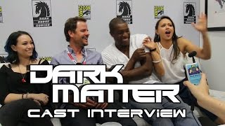 Dark Matter Cast Interview - Comic-Con 2015