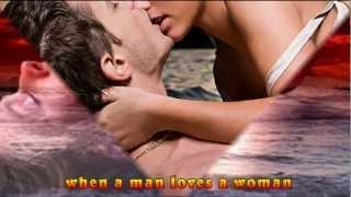 Michael Bolton-When A Man Loves A Woman (lyrics)
